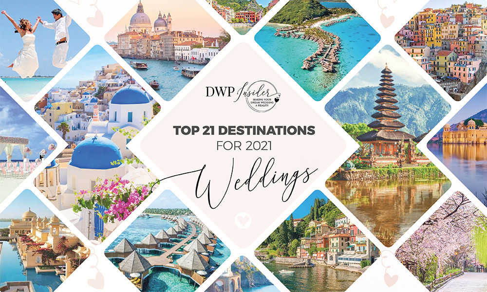Experts Forecast Top 21 Locations For 2021 Destination Weddings