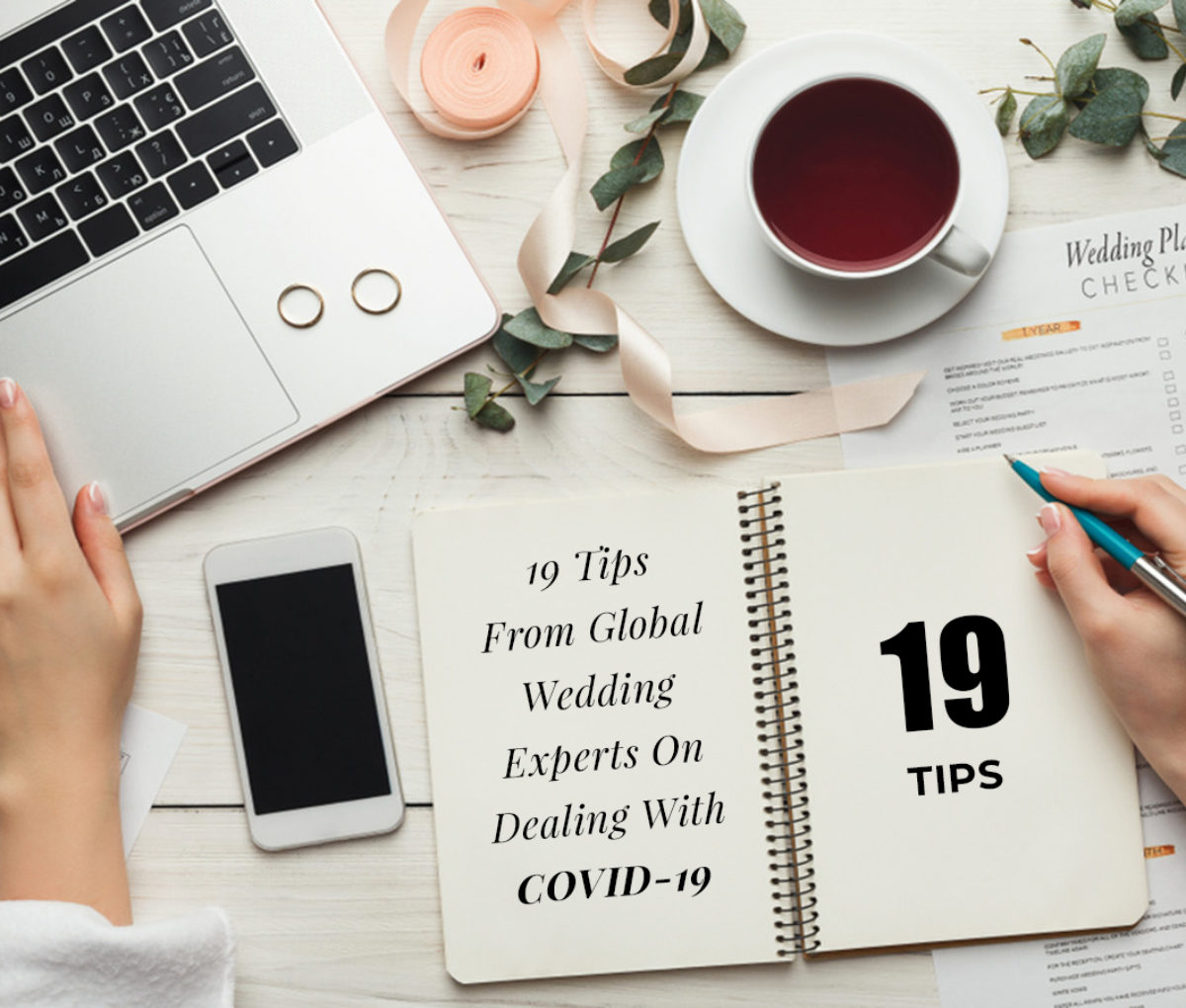 19 Tips From Global Wedding Experts On Dealing With COVID-19! (Part 1)