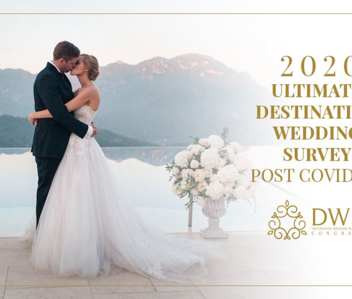 POST COVID-19 Pandemic Insight Survey For Destination Wedding Industry